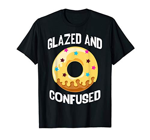 Donut Glazed and Confused Funny Yellow Donuts Lover Gift T-Shirt