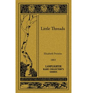 Little Threads (Rare Collector Series) (Little Threads)