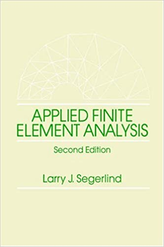 Applied finite element analysis larry j segerlind 9780471806622 applied finite element analysis 2nd edition fandeluxe Choice Image