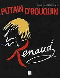Putain d'bouquin par  Renaud