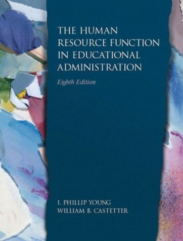Human Resource Function in Educational Administration, The (8th Edition)
