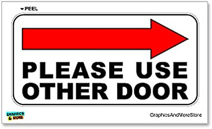 Please use other door arrow right Shop or Business Window Vinyl Sticker Sign