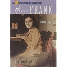 Sterling Biographies®: Anne Frank: Hidden Hope