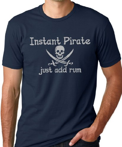 Think Out Loud Apparel Instant Pirate Just Add Rum Funny Drinking T-Shirt Navy 2XL -