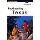 Rockhounding Texas (Rockhounding Series)