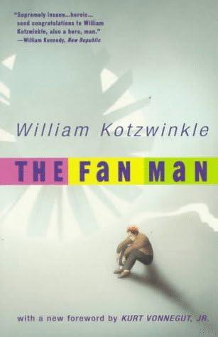 The Fan Man Vintage Contemporaries Kotzwinkle William Amazon Sg Books