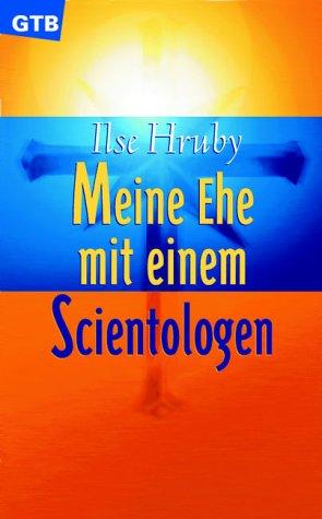 Meine Ehe mit einem Scientologen