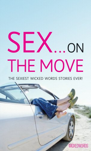 Download Sex on the Move: A Wicked Words short-story collection PDF
