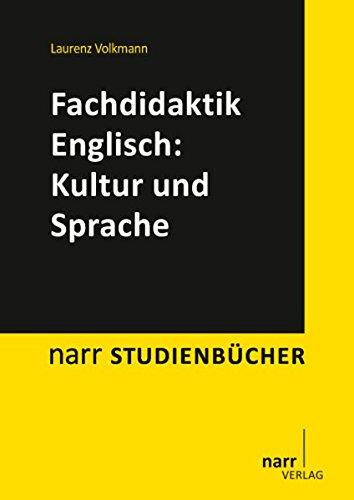 Fachdidaktik Englisch: Kultur und Sprache (narr studienbücher)