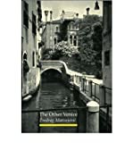 The Other Venice : Secrets of the City by Predrag Matvejevic front cover