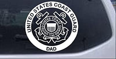 United States Coast Guard Dad Military Car Window Wall Laptop Decal Sticker -- White 6in X 5.6in