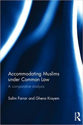 Book Accommodating Muslims under Common Law: A Comparative Analysis
