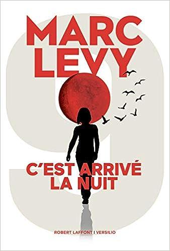 Marc Levy – C'est arrivé la nuit  41J6jtDd8tL._SX336_BO1,204,203,200_