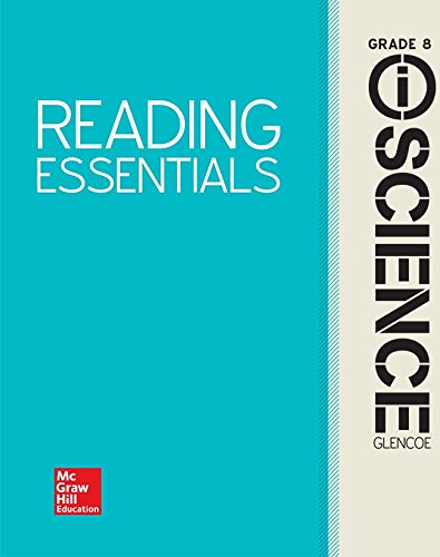Glencoe Integrated iScience, Course 3, Grade 8, Reading Essentials, Student Edition (INTEGRATED SCIENCE)