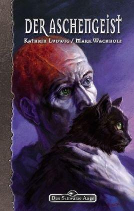 Galotta-Biographie, Bd. 3: Der Aschengeist (Das Schwarze Auge)
