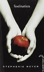 Saga Twilight - Tome 1 - Fascination
