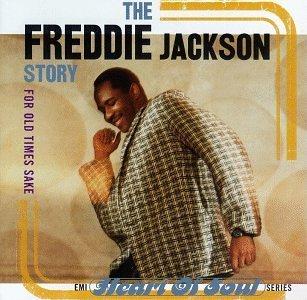 For Old Time's Sake: Freddie Jackson Story by Freddie Jackson