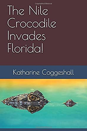 The Nile Crocodile Invades Florida!