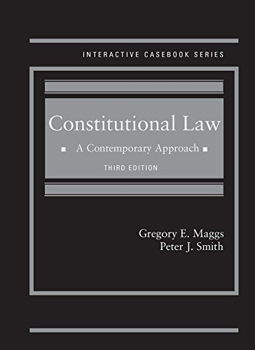 1628103086 - Constitutional Law: A Contemporary Approach, 3d (Interactive Casebook Series)