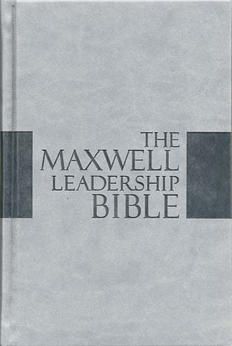 The Maxwell Leadership Bible: New King James Version, Dove Gray Leathersoft, Study (Signature Series)