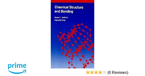 Chemical Structure And Bonding Roger L Dekock Harry B