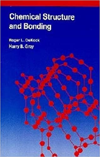 Chemical Structure and Bonding: Roger L  Dekock, Harry B  Gray