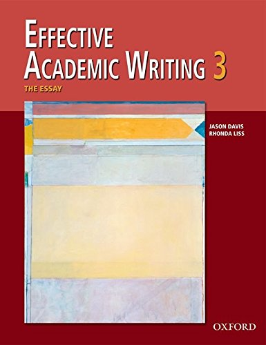 Effective Academic Writing 3 Student Book (Effective...