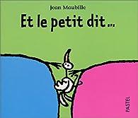 Et le petit dit... par Jean Maubille