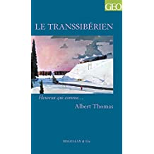 Le Transsibérien: Un témoignage captivant (Heureux qui comme… t. 25) (French Edition)