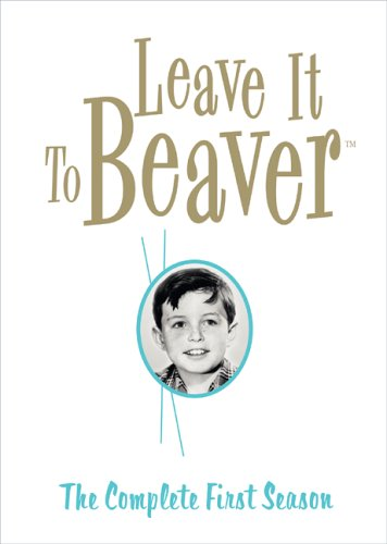 (Leave it to Beaver - The Complete First Season)