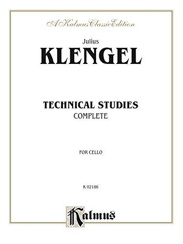 - Technical Studies (Complete): For Cello (Kalmus Edition)
