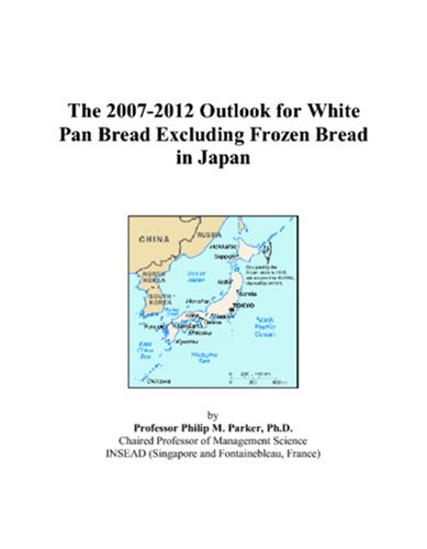 The 2007-2012 Outlook for White Pan Bread Excluding Frozen Bread in Japan