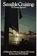 Sensible Cruising: The Thoreau Approach : A Philosophic and Practical Approach to Cruising
