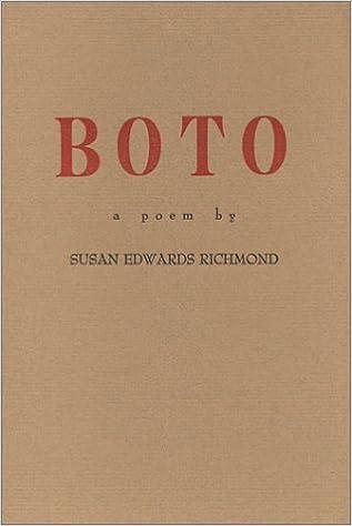 Boto: Susan Edwards Richmond: 9780938566915: Amazon com: Books