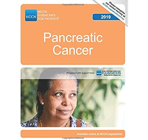 Nccn Guidelines For Patients Pancreatic Cancer National Comprehensive Cancer Network Nccn 9781945835742 Amazon Com Books