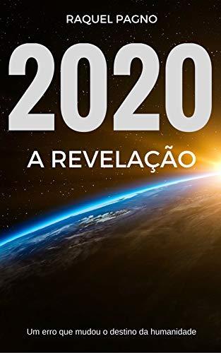 2020: A Revelação (Portuguese Edition)