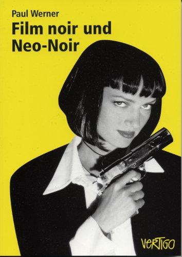 Film noir und Neo-Noir