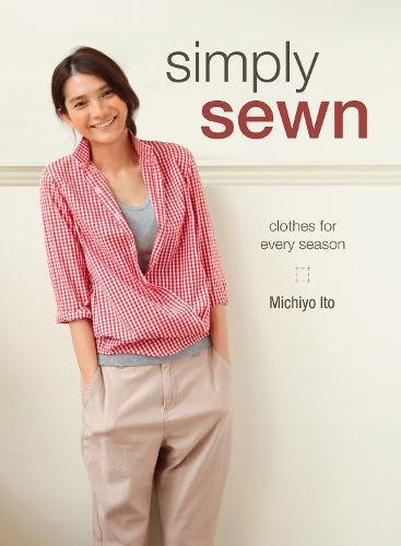 Simply Sewn: Clothes for Every Season ()