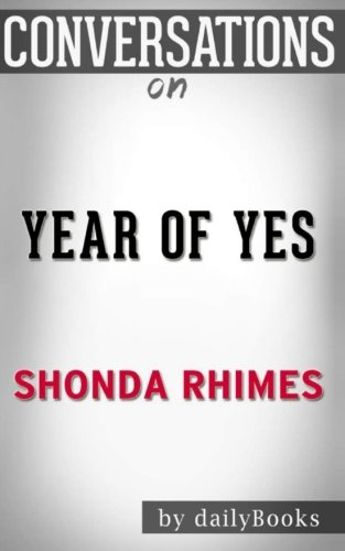 Conversations on Year of Yes by Shonda Rhimes