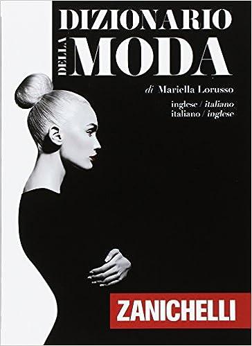 Amazon.it  Dizionario della moda. Inglese-Italiano e95df356a227