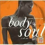 Body & Soul: Sweet Seduction