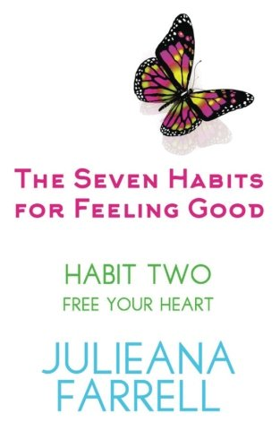 The Seven Habits For Feeling Good - Book Two - Discover the Power Within You (Volume 2) pdf