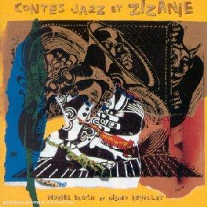 Conte jazz et zizanie