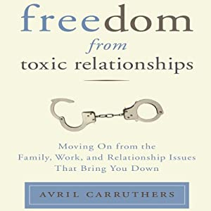 Freedom from Toxic Relationships Audiobook