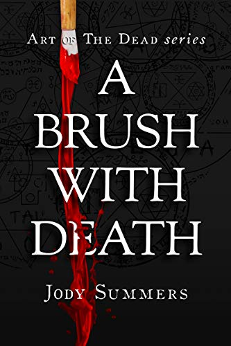 Book: A Brush with Death (Art of the Dead Book 1) by Jody Summers