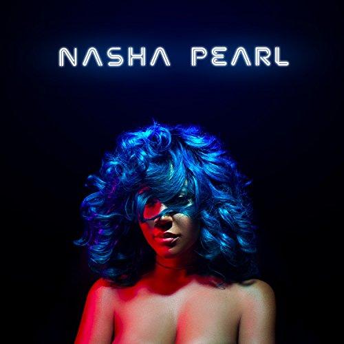 Nasha Pearl [Explicit]