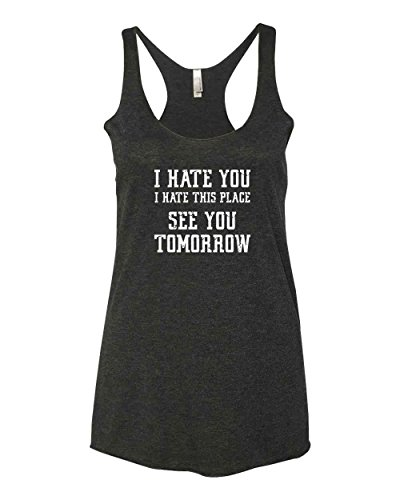 Panoware Women's Funny Workout Tank Top | I Hate You. I Hate This Place. See You Tomorrow, Vintage Black, Large
