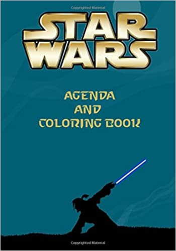 Star Wars Agenda and Coloring Book: A great Star Wars agenda ...