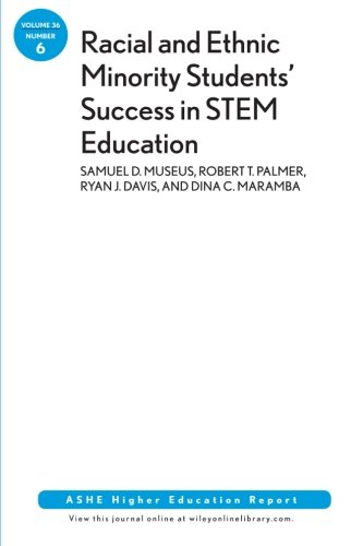 Racial and Ethnic Minority Students' Success in STEM Education