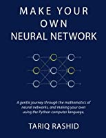 Make Your Own Neural Network Front Cover